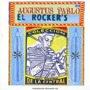 Augustus Pablo - El Rocker's lp (Pressure Sounds)