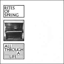 "Rites of Spring - All Through A Life 7"" (Dischord)"
