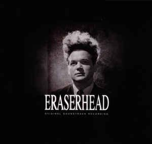 Eraserhead - Original Soundtrack Recording cd (SB)