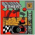 Ethers - s/t lp (Trouble In Mind)