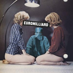 "Euromilliard - Eleve Modele / Indolore 7"" (Polly Magoo, FR)"