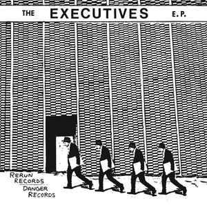 "Executives - Jet Set 7"" (Rerun/Danger)"