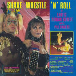 Exotic Adrian Street - Shake Wrestle 'N' Roll lp (Burger)