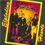 Exploding Hearts - Guitar Romantic lp (Dirtnap)