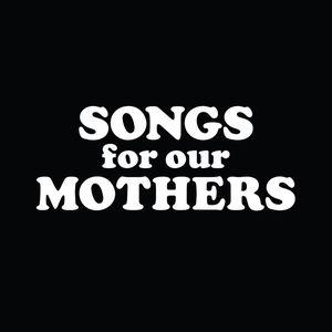 Fat White Family - Songs For Our Mothers lp (Fat Possum)