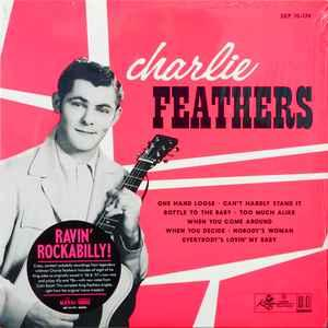 "Charlie Feathers - 10"" (Sundazed)"