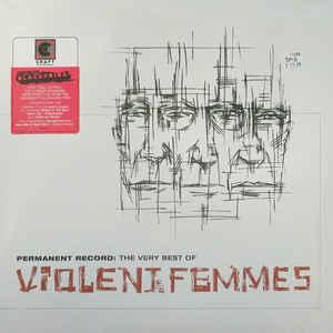 Violent Femmes - Permanent Record: The Very Best Of dbl lp