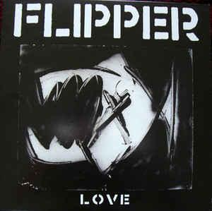 Flipper - Love lp (MVD audio)