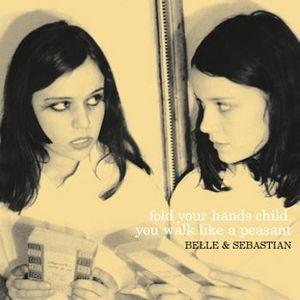 Belle & Sebastian - Fold Your Hands Child...lp (Matador)