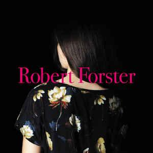 Robert Forster - Songs To Play LP [Tapete]