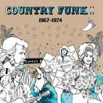 Country Funk II 1967-1974 dbl lp (Light In The Attic)