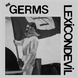 "The Germs - Lexicon Devil 7"" (Blank Recording Co)"