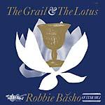 Robbie Basho - The Grail & The Lotus lp (Tacoma)