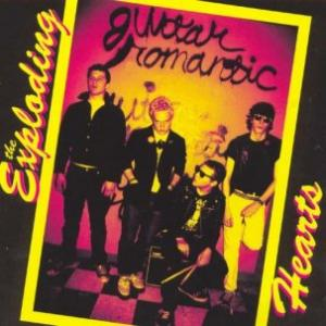 Exploding Hearts - Guitar Romantic lp [Dirtnap]