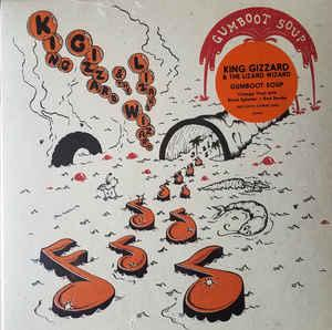 King Gizzard & the ... - Gumboot Soup lp (ATO)
