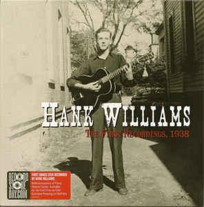 "Hank Williams - First Recordings 1938 7"" (BMG)"