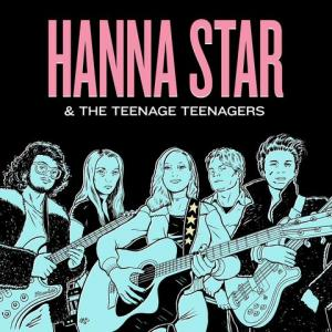 Hanna Star & The Teenage Teenagers lp (Archer Records)