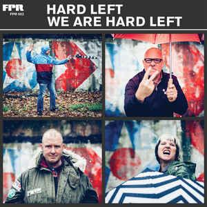 Hard Left - We Are Hard Left lp [Future Perfect Records]