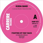 "Kidda Band - Fighting My Way Back 7"" (Last Laugh)"