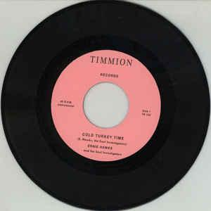 "Ernie Hawks - Cold Turkey Time/Trackin' 7"" (Timmion)"