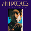 Ann Peebles - If This Is Heaven cd (Fat Possum)
