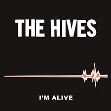 "The Hives - I'm Alive / Good Samaritan 7"" [Third Man Records]"