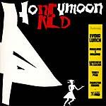 Lydia Lunch - Honeymoon In Red lp (Bang!)