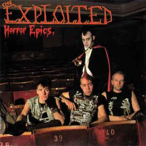The Exploited - Horror Epics lp (PHR )
