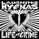 Laughing Hyenas - Life Of Crime lp (Third Man)