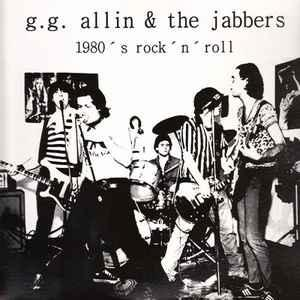 "GG Allin & the Jabbers - 1980's Rock 'N' Roll lp [""Orange""]"
