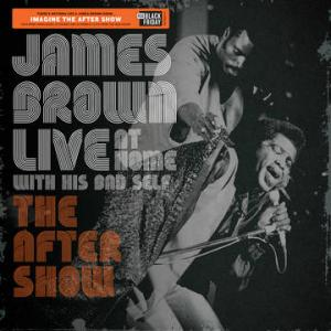 James Brown - Live At Home: The Aftershow LP [Ume] RSD