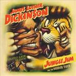 James Luther Dickinson Jungle Jim & The Voodoo Tiger cd
