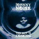 Johnny Noise - The Day Is Coming lp (Siltbreeze)