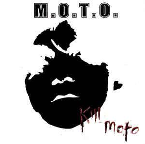 M.O.T.O. - Kill Moto cd [Criminal IQ]
