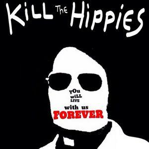 Kill The Hippies - You Will Live With Us Forever lp (PMS)