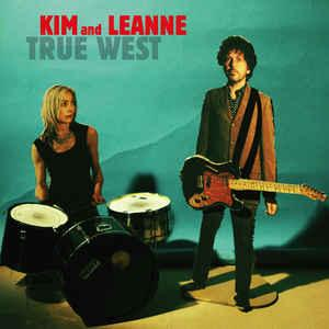 Kim and Leanne - True West lp [Hozac]