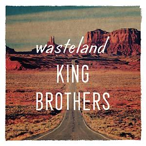 King Brothers - Wasteland lp (Hound Gawd!)
