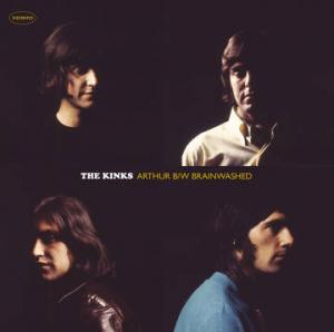 "Kinks - Arthur / Brainwashed 7"" [BMG] BLACK FRIDAY RSD RELEASE"