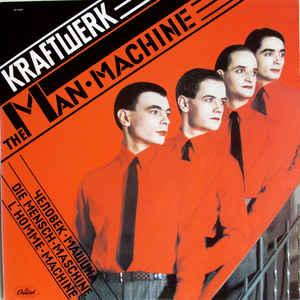 Kraftwerk - The Man-Machine lp (Capitol/EMI)