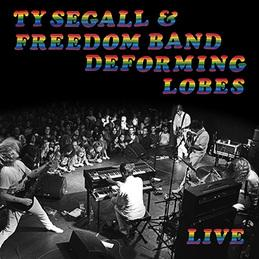 Ty Segall and Freedom Band - Deforming Lobes lp [Drag City]