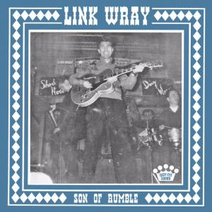 "Link Wray - Son Of Rumble 7"" (Easy Eye)"