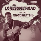 Bloodshot Bill - The Lonesome Road lp (Norton Records)