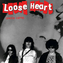 "Loose Heart - Paris 1976 7"" (Danger Records FRANCE)"