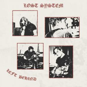Lost System - Left Behind lp [Neck Chop]