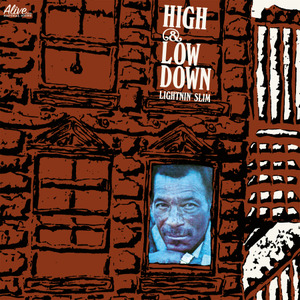 Lightnin' Slim - High & Low Down lp (Alive Naturalsound)