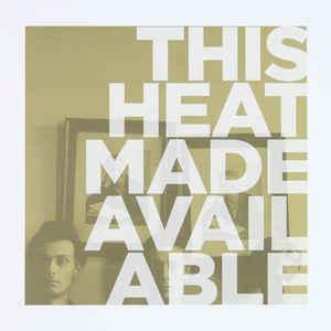 This Heat - Made Available lp [Modern Classics Recordings]