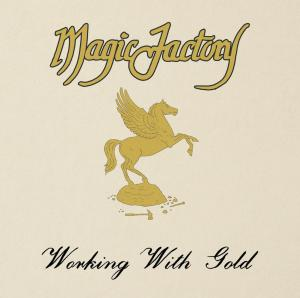 Magic Factory - Working With Gold lp (1:12 Records)