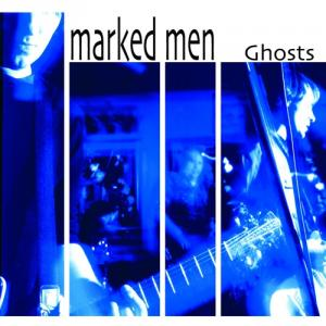 Marked Men - Ghosts lp [Dirtnap]
