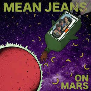 Mean Jeans - On Mars lp [Dirtnap Records]