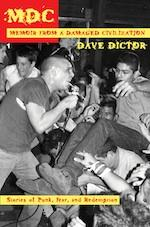 MDC : Memoir From a Damaged Civilization (Manic D Press)